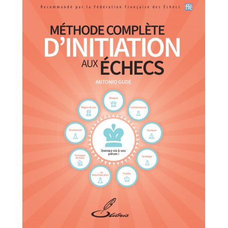 Gude - Méthode complète d'initiation aux échecs