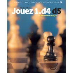 Ntirlis - Jouez 1.D4 D5 ! : Un répertoire classique