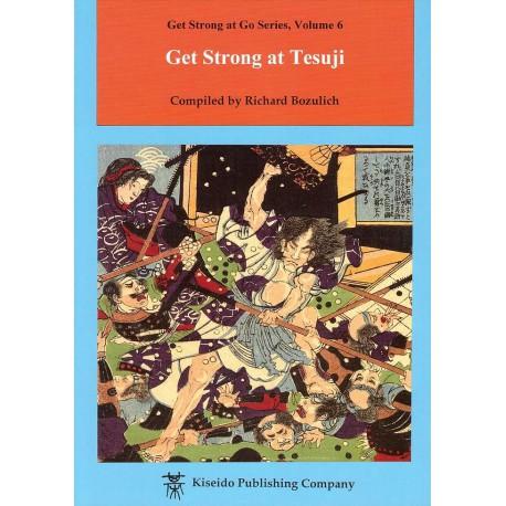 BOZULICH - Get Strong at Tesuji, 181 p.