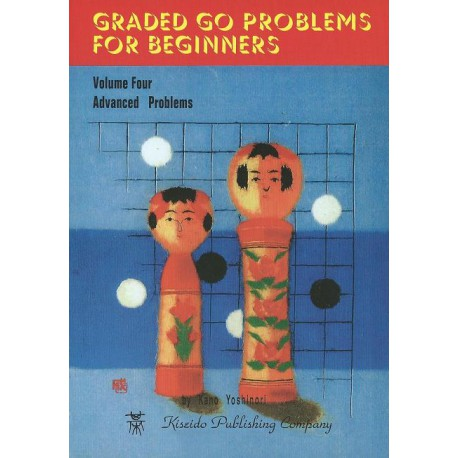 KANO - Graded Go Problems for Beginners vol.4, 197 p.