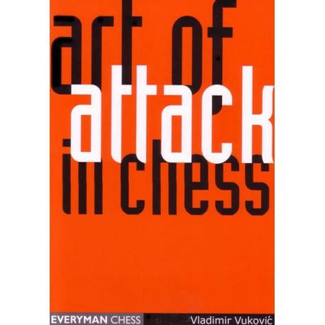 VUKOVIC - Art of Attack in Chess