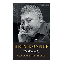 Münninghoff - Hein Donner The Biography