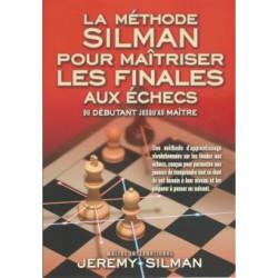 SILMAN - Méthode Silman pour maîtriser les finales aux échecs