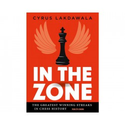Lakdawala - In the Zone: The Greatest Winning Streaks in Chess History