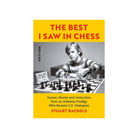 Rachels - The Best I Saw in Chess