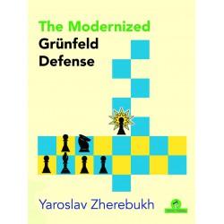 Yaroslav Zherebukh - The Modernized Grünfeld Defense