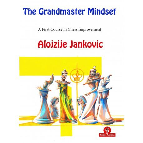 Alojzije Jankovic -The Grandmaster Mindset