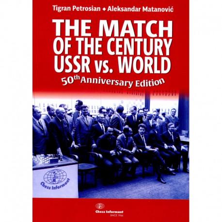 Petrosian & Matanovic - The Match of The Century USSR vs. WORLD