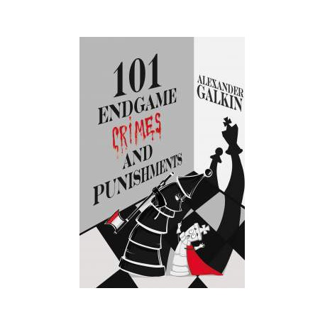 Galkin - 101 Endgame Crimes and Punishments