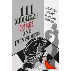 Travkin & Galkin - 111 Middlegame Crimes and Punishments