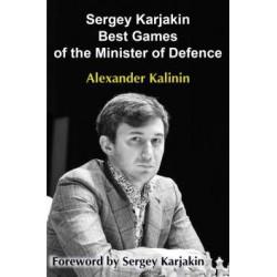 Kalinin - Sergey Karjakin Best Games of the Minister of Defence