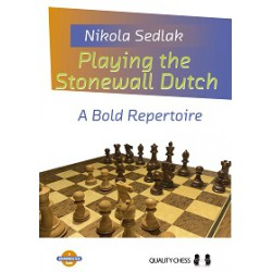 Sedlak - Playing the Stonewall Dutch