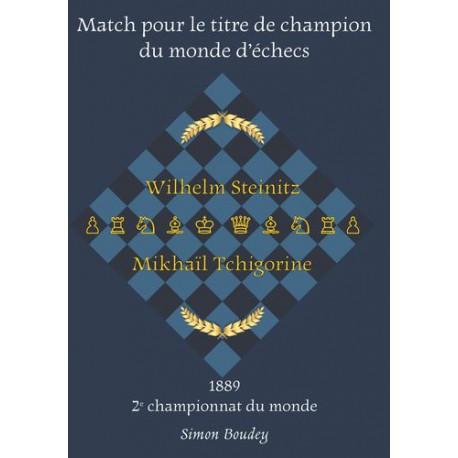 Simon Boudey - Match pour le titre de champion du monde d'échecs : 1889 2ème Championnat du Monde