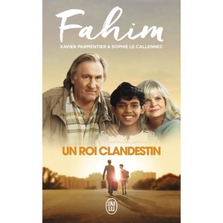 Parmentier et Le Callennec - Fahim un roi clandestin