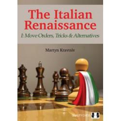 Kravtsiv - The Italian Renaissance - I: Move Orders, Tricks and Alternatives