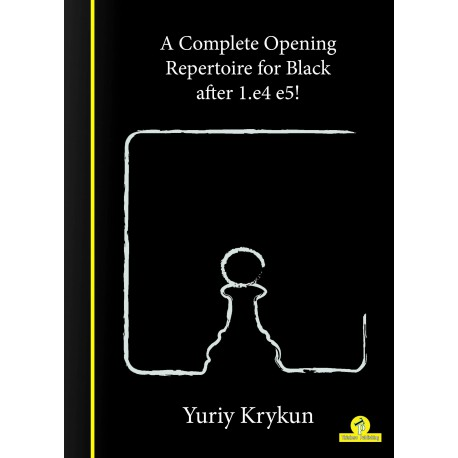Yuriy Krykun - A Complete Repertoire for Black after 1.e4-e5!