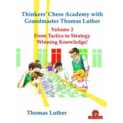 Thomas Luther - Thinkers' Chess Academy with GM Thomas Luther - Volume 2