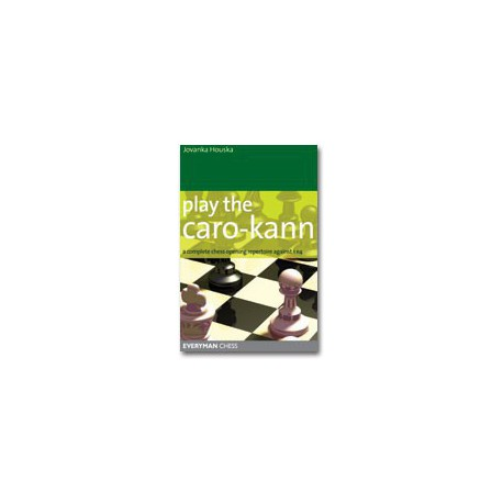 HOUSKA - Play the Caro-Kann