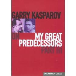 KASPAROV - My Great Predecessors part III (couverture dure)