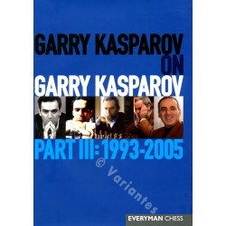 KASPAROV - Garry Kasparov on Garry Kasparov, Part 3 (souple)