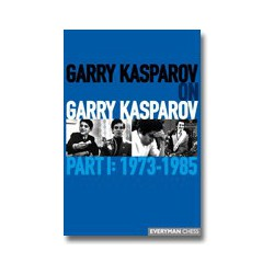 Garry Kasparov on Garry Kasparov, Part 1 (couverture souple)
