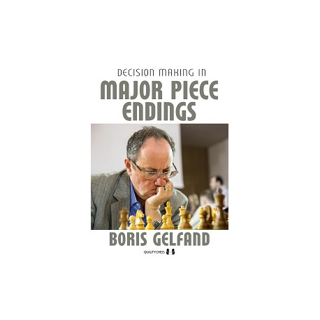 Gelfand - Technical Decision Making in Chess