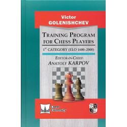 Golenishchev - Training Program for Chess Players - 1st Category (ELO 1600-2000)