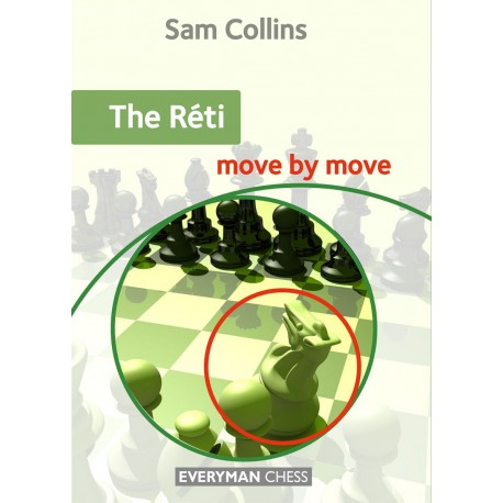 Collins - The Réti: Move by Move