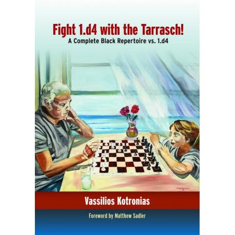 Kotronias Vassilios - Fight 1.d4 with the Tarrasch ! A complete Black Repertoire vs.1.d4