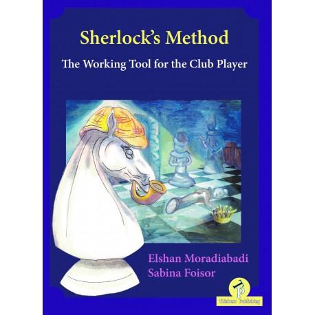 Moradiabadi - Sherlock's Method - The Working Tool for the Club Player