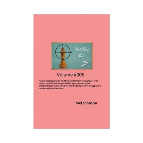 Johnson - Attacking 101 vol 5