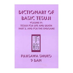 FUJISAWA - Dictionary of Basic Tesuji vol.4