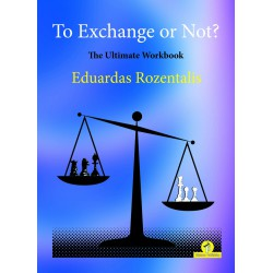 Rozentalis - To Exchange or Not ? The Ultimate Workbook