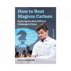 Lakdawala - How to beat Magnus Carlsen