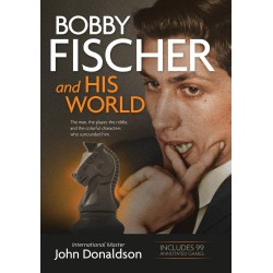 Bobby Fisher and His World, John Donaldson