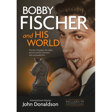 Bobby Fisher and His World, John Donaldson