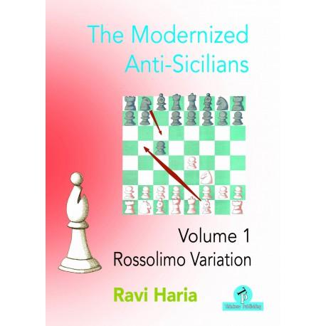 Haria - Modernized Anti-Sicilians– Volume 1 – Rossolimo Variation