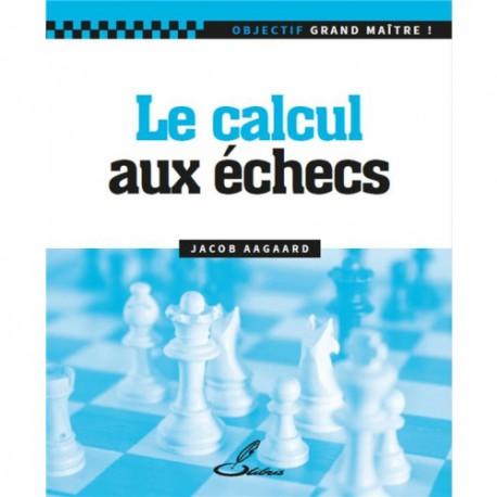 Aagaard - La clef de l'excellence aux échecs