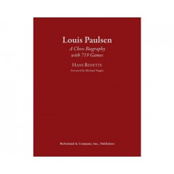 Louis Paulsen: A Chess Biography with 719 Games