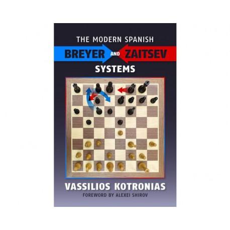 Kotronias - The modern spanish Breyer and Zaitsev Systems