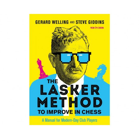 Giddins & Welling - The Lasker Method to Improve in Chess