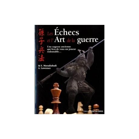 Moradiabadi & Lawrence - Les Échecs et l'Art de la Guerre
