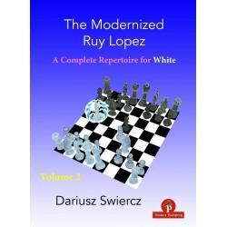 Swiercz - Modernized Ruy Lopez – Volume 2 – A Complete Repertoire for White