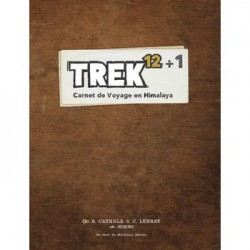 TREK 12+1 - Carnet de voyage en Himalaya