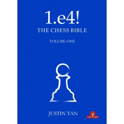 Tan - 1.e4! - The Chess Bible - Volume 1