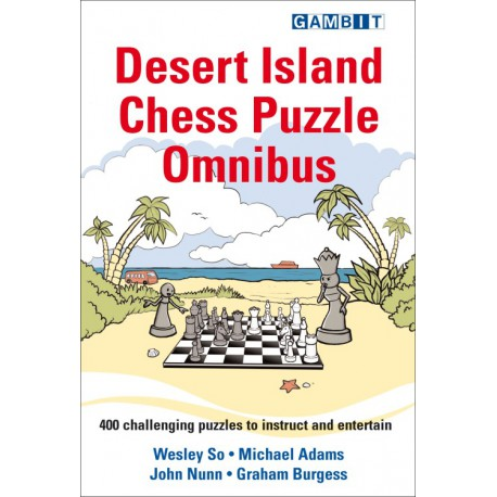 So, Adams, Nunn, Burgess - Desert island chess puzzle omnibus