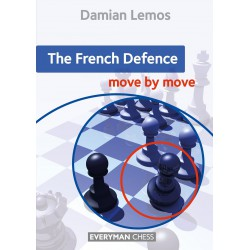 Lemos - French Defence: Move by Move