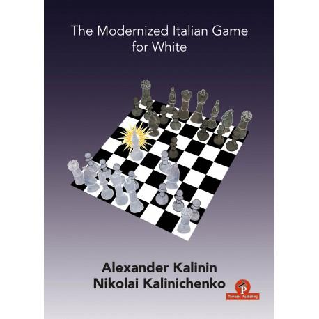 Kalinin & Kalinichenko - Modernized Italian Game for White