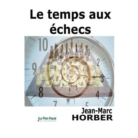 Horber - Le temps aux échecs