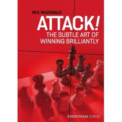 McDodald - Attack!: the subtle art of winning brilliantly